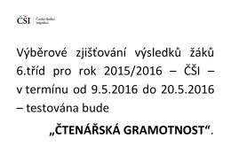 Výběrové zjišťování výsledků žáků 6.tříd pro rok 2015/2016 – ČŠI
