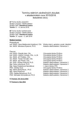 Termíny státních závěrečných zkoušek v akademickém roce 2015