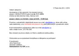 V Praze dne 28. 4. 2016 Vážení zákazníci, dovolujeme si Vás