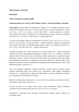 Raport bieżący nr 8/2016 - Giełda Praw Majątkowych Vindexus SA