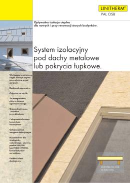 System izolacyjny pod dachy metalowe lub pokrycia
