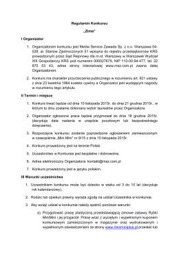 """Regulamin Konkursu """"Zima"""" I Organizator 1. Organizatorem"""