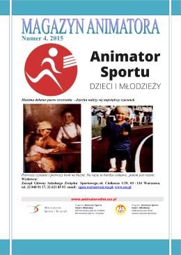 Numer 4. 2015 - Animator Sportu Dzieci i Młodzieży