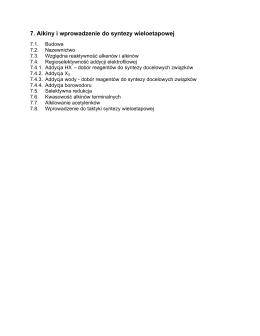 7. Alkiny i wprowadzenie do syntezy wieloetapowej