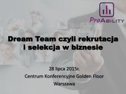 Dream Team czyli rekrutacja i selekcja w biznesie