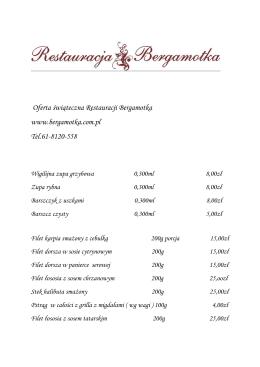 Oferta świąteczna - Wigilia 2015 Restauracja Bergamotka