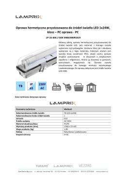 Oprawa hermetyczna przystosowana do źródeł światła LED 1x24W