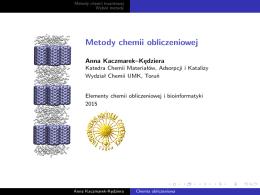 Metody i narzędzia chemii obliczeniowej