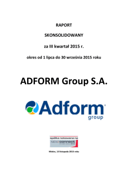 Adform Group SA raport za III kw. 2015 r