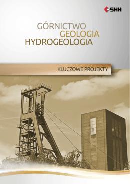 Górnictwo, geologia, hydrogeologia - kluczowe projekty
