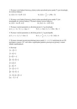 1. Wyznacz wzór funkcji liniowej g, której wykres przechodzi przez