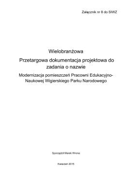 Wielobranżowa Przetargowa dokumentacja projektowa do zadania