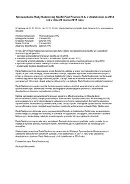 Sprawozdanie Rady Nadzorczej Spo´łki Fast Finance za 2014 rok
