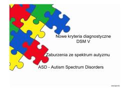 Nowe kryteria diagnostyczne DSM V Zaburzenia ze spektrum