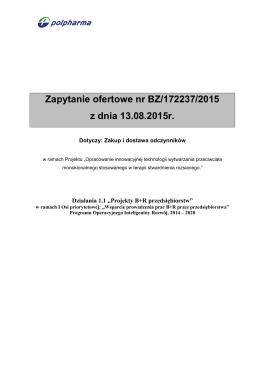 Zapytanie ofertowe nr BZ/172237/2015 z dnia 13.08.2015r.