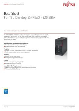 Data Sheet FUJITSU Desktop ESPRIMO P420 E85+
