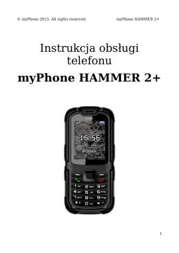 myPhone Hammer 2+- Instrukcja Obsługi [PL]