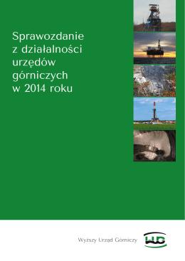 Sprawozdanie z działalności urzędów górniczych w 2014 roku