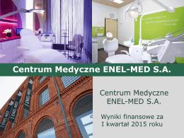 Prezentacja inwestorska - publikacja raportu za I kwartał - Enel-Med