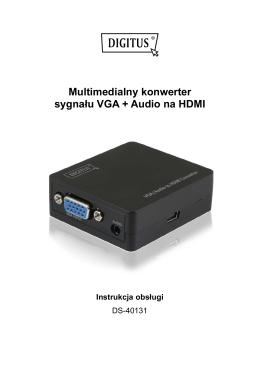 Multimedialny konwerter sygnału VGA + Audio na HDMI