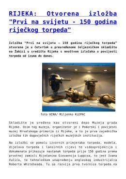 """RIJEKA: Otvorena izložba """"Prvi na svijetu - 150 godina"""