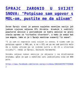 """ŠPRAJC ZARONIO U SVIJET SNOVA: """"Potpisao sam"""