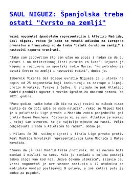 "SAUL NIGUEZ: Španjolska treba ostati ""čvrsto na zemlji"""