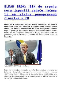 ELMAR BROK: BiH do srpnja mora ispuniti zadaće