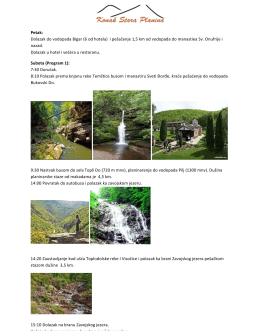 Petak: Dolazak do vodopada Bigar (6 od hotela) i pešačenje 1,5 km