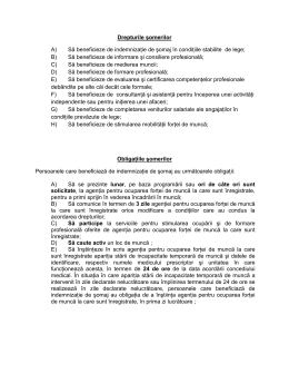 Drepturile şomerilor A) Să beneficieze de indemnizaţie de şomaj în