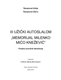 "III UŽIČKI AUTOSLALOM ""MEMORIJAL MILENKO MIĆO KNEŽEVIĆ"""