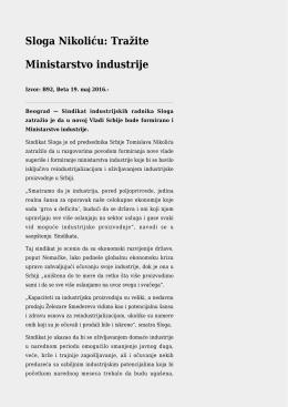 Sloga Nikoliću: Tražite Ministarstvo industrije
