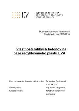 Vlastnosti ľahkých betónov na báze recyklovaného plastu EVA