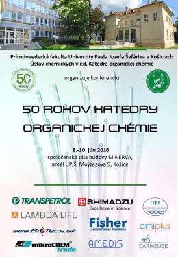 50. rokov katedry Organickej chémie