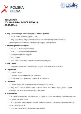REGULAMIN POLSKA BIEGA, POLICE BIEGAJĄ 21.05.2016 r.