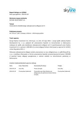 Raport bieżący nr 4/2016 Skrócona nazwa emitenta Temat