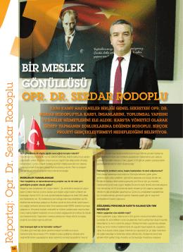 bir meslek gönüllüsü opr. dr. serdar rodoplu