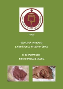 TKRCD OLGULARLA TARTIŞALIM 1. NUTRİSYON ve İNFEKSİYON
