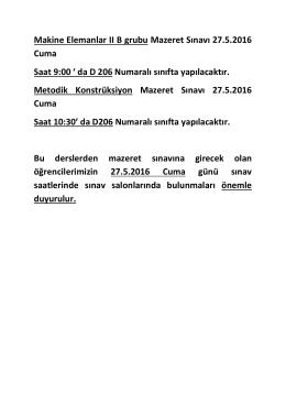 Makine Elemanlar II B grubu Mazeret Sınavı 27.5.2016 Cuma Saat 9