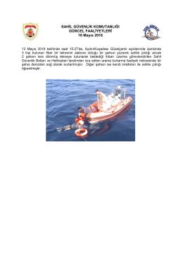 13 Mayıs 2016 - Sahil Güvenlik Komutanlığı