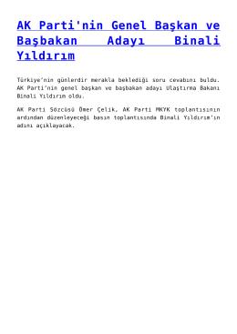 AK Parti`nin Genel Başkan ve Başbakan Adayı Binali Yıldırım