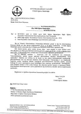 Müdürlüğümüzün konu ile ilgili 20/05/2016 tarih ve 5594811 sayılı
