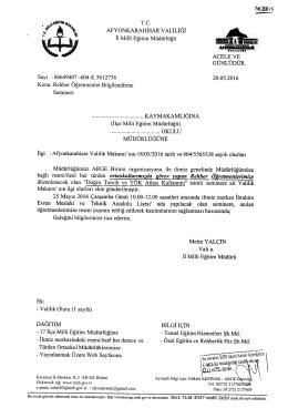 Müdürlüğümüzün konu ile ilgili 20/05/2016 tarih ve 5612736 sayılı