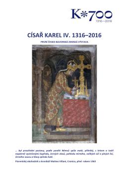 císař karel iv. 1316–2016 - Národní galerie v Praze