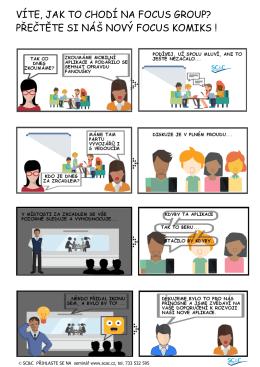 VÍTE, JAK TO CHODÍ NA FOCUS GROUP? PŘEČTĚTE SI NÁŠ