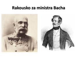 Bachův absolutismus a vznik R-U