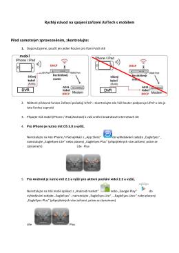 Rychlý návod na spojení zařízení AVTech s mobilem
