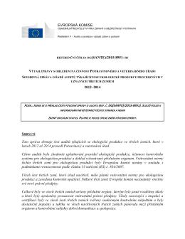EVROPSKÁ KOMISE 2012–2014 Tato zpráva shrnuje šest auditů