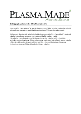 Krátký popis vzduchového filtru PlasmaMade®: