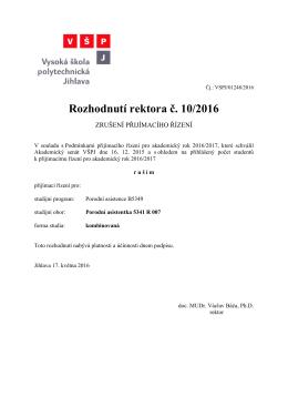 Rozhodnutí rektora č. 10/2016
